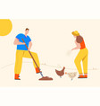 man digging shovel earth woman feeds chickens vector image