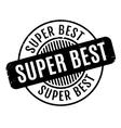 Super Best rubber stamp vector image vector image