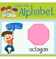 Flashcard letter O is for octagon vector image