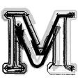 Grunge font letter M vector image vector image