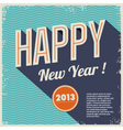 Vintage retro happy new year 2013 vector image