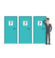 Businessman standing beside three doors unable to vector image vector image