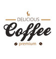 delicious coffee premium white background i vector image vector image