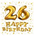 happy birthday 26 years anniversary joy vector image vector image