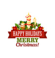 merry christmas holiday greeting card icon vector image