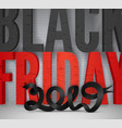 2019 black friday grunge banner template vector image vector image