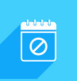 calendar icon with not allowed sign vector image