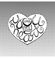 hand drawn lettering heart on halftone background vector image