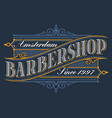 vintage logo for the barbershop vector image vector image