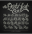 handwritten calligraphy quote font white on the vector image vector image