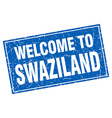 Swaziland blue square grunge welcome to stamp vector image vector image