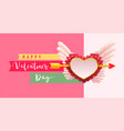 happy valentines day text greeting card arrow vector image