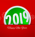 happy new year 2019 cut paper on red background vector image