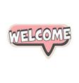 welcome short phrase speech bubble in retro style vector image