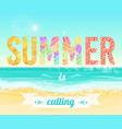 colorful summer is calling words on the background vector image vector image