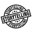 storytelling round grunge black stamp vector image vector image