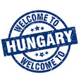 welcome to hungary blue stamp vector image vector image
