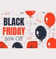 black friday banner baloon design element card vector image