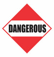 dangerous sign vector image