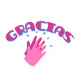 gracias with clapping hands vector image vector image