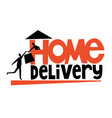 home delivery typography with delivery man vector image vector image
