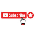 red subscribe button notification bell and hand vector image vector image