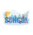 school big word with kids studying with huge vector image vector image