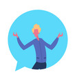 blond man chat bubble character open arms gesture vector image vector image