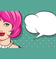 girl with speech bubble in retro style vector image vector image