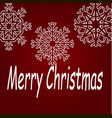 merry christmas and snowflakes on a red background vector image
