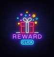 reward neon sign gift neon sign win super vector image