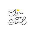 you go girl power shirt venus quote lettering set vector image vector image