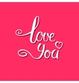 Love you calligraphy vector image vector image