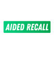 aided recall advertising sticker vector image vector image