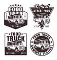 food truck set four black emblems vector image