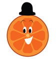 happy faced orange slice with black hat on a vector image vector image