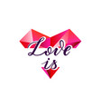 love is heart shape vector image vector image