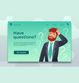 online support landing page have questions web vector image
