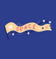 space a hand-drawn flag with word space vector image