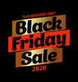 square banner black friday sale poster on black vector image vector image