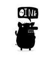 cute pig inky design saying oink vector image vector image