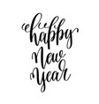 happy new year hand lettering inscription vector image