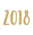 2018 year gold glitter calligraphy vector image