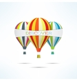 Colorful hot air balloons with discovery word vector image