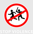 sign stop violence one symbolically man runs vector image vector image