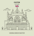 cathedral church of saint peter at exeter vector image