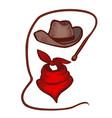 colored cowboy hat bandana and whip in hand-drawn vector image