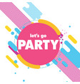 lets go party pink circle background image vector image vector image