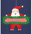 christmas card santa claus with a congratulation vector image vector image