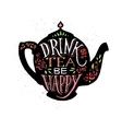 drink tea be happy vector image vector image